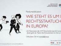 Spielregeln der Macht: Wie steht es um die Rechtsstaatlichkeit in Europa?